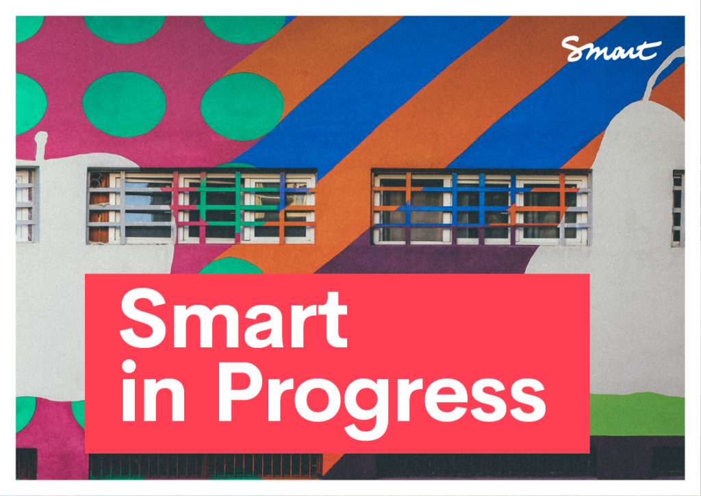 Smart in Progress